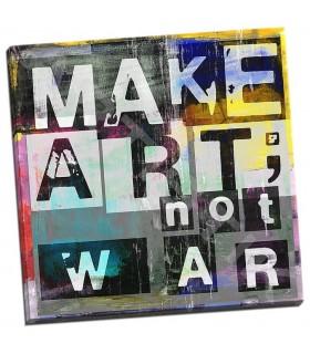 Make Art Not War - Pfrommer, Sven